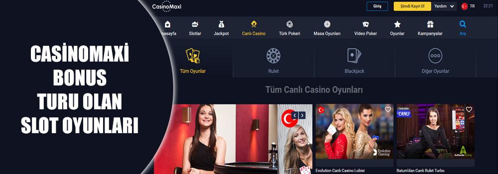 Casinomaxi Bonus Turu Olan Slot Oyunları