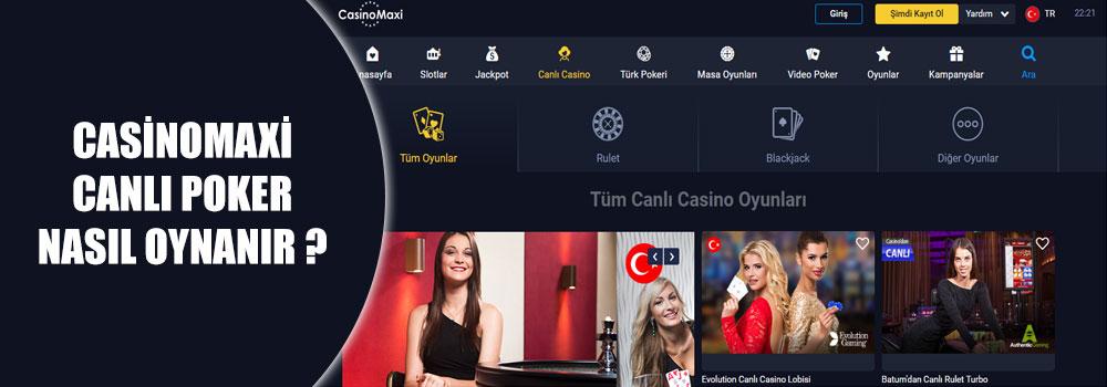 Casinomaxi Canlı Poker Nasıl Oynanır?