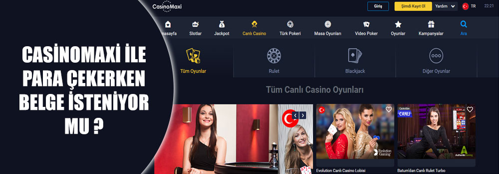 Casinomaxi İle Para Çekerken Belge İsteniyor Mu?