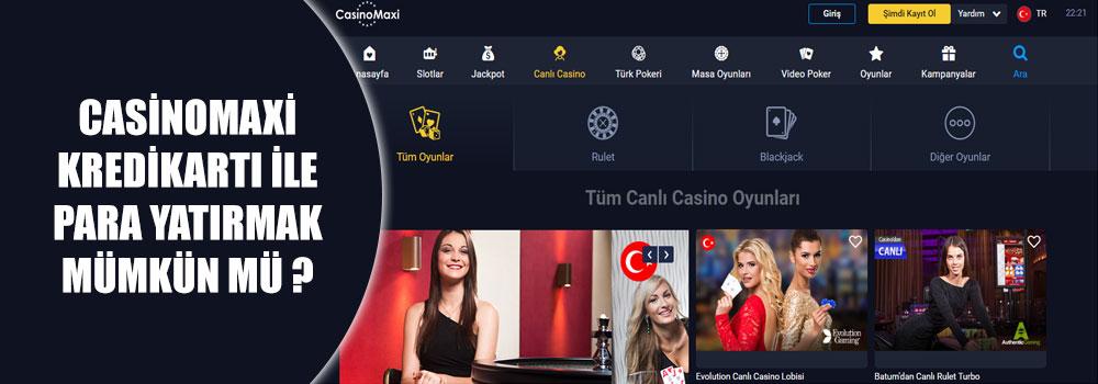 Casinomaxi Kredi Kartı İle Para Yatırmak Mümkün Mü?