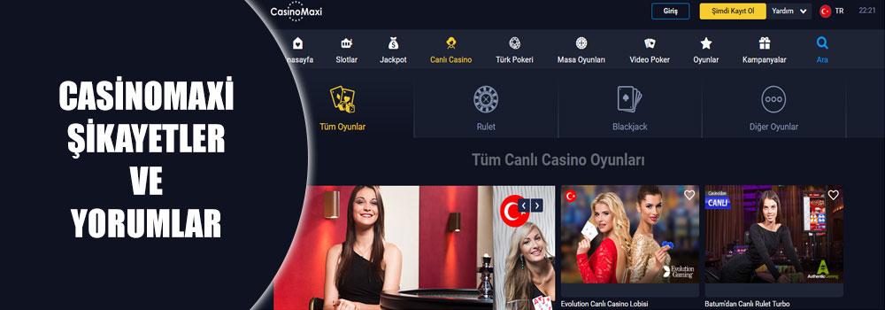 Casinomaxi Şikayetler ve Yorumlar